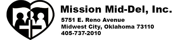 Mission Mid-Del, Inc. A mission providing assistance to the needy in Eastern Oklahoma County.